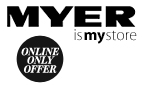 Myer Online Only Offer