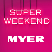 Myer Super Weekend March 2015