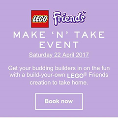 Myer LEGO Friends Make and Take April 2017
