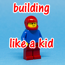 WhatWillYouBuild Building Like A Kid Thumb